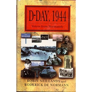 D Day 1944 : Voices From Normandy