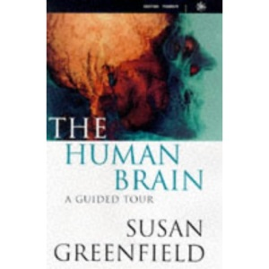 The Human Brain: A Guided Tour (Science Masters)