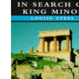 Mysteries: in Search of King Minos (Mysteries of the Ancient World)