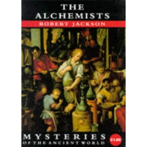 Mysteries: the Alchemists (Mysteries of the Ancient World)