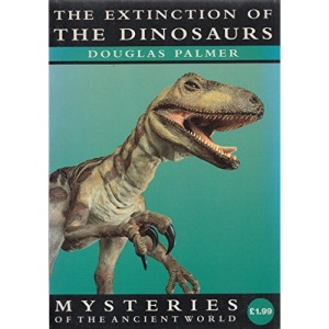 Mysteries: Extinction of Dinosaurs (Mysteries of the Ancient World)