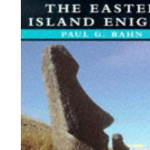 Mysteries: the Easter Island Enigma (Mysteries of the Ancient World)