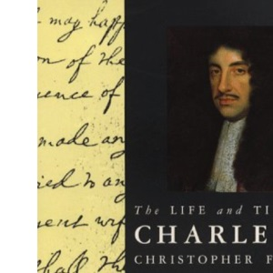 The Life and Times of Charles II (Kings & Queens of England)