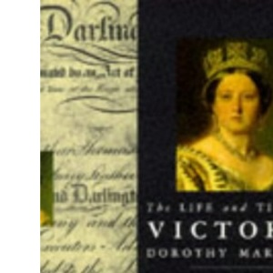 The Life And Times Of Victoria :