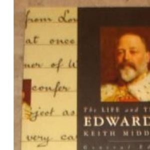 The Life and Times of Edward VII (Kings & Queens S.)