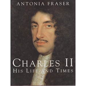 Charles II: His Life and Times (Kings & queens of England)