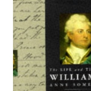 The Life and Times of William IV (Kings & Queens)