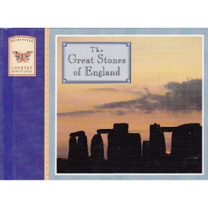 The Great Stones of England (Weidenfeld Country Miniatures)