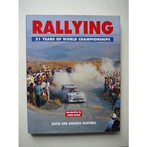 Motor Rally: 21 Years of Champions, Skills and Drama