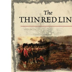 The Thin Red Line: An eyewitness history of the Crimean War: The Eyewitness History of the Crimean War