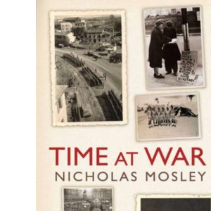 Time at War: a memoir