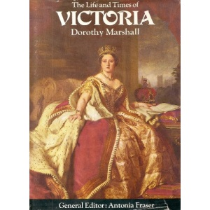 The Life and Times of Victoria (Kings & Queens of England)