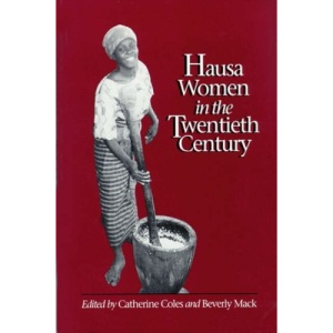 Hausa Women in the Twentieth Century