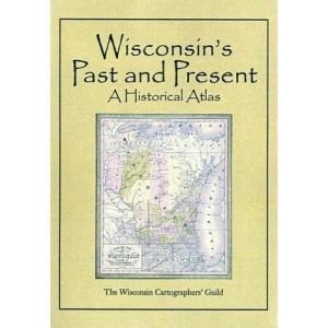 Historical Atlas of Wisconsin