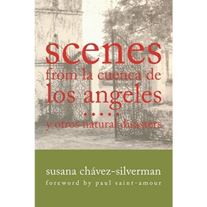 SCENES FROM LA CUENCA DE LOS ANGELES Y OTROS NATURAL DISASTERS (Writing in Latinidad: Autobiographical Voices of U.S. Latinos/as (Paperback))