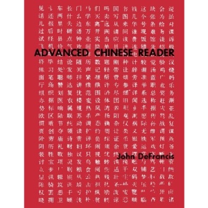 Advanced Chinese: Reader (Yale Language)