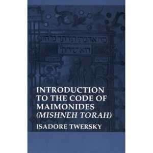 Introduction to the Code of Maimonides: Mishneh Torah (Yale Judaica)