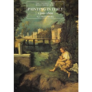 Painting in Italy, 1500-1600 (Yale University Press Pelican History of Art Series)