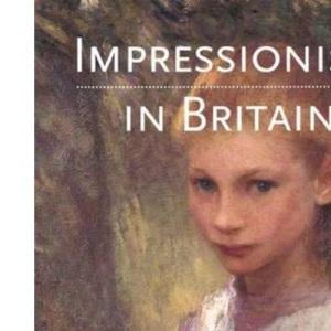 Impressionism in Britain