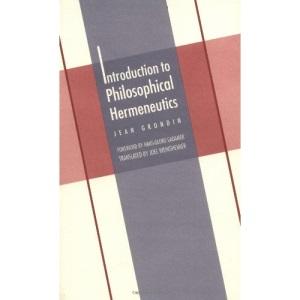 Introduction to Philosophical Hermeneutics (Yale Studies in Hermeneutics)