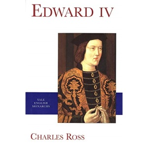 Edward IV (English Monarchs Series)