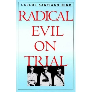 Radical Evil on Trial