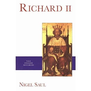 Richard II (Yale English Monarchs Series)