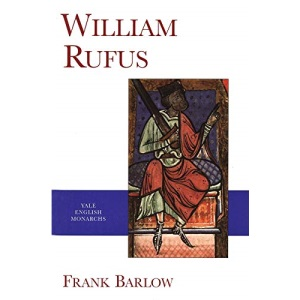 William Rufus (Yale English Monarchs Series)