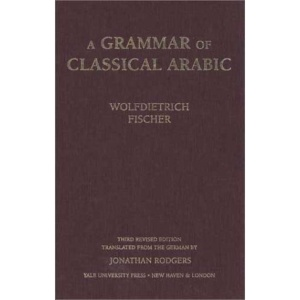 A Grammar of Classical Arabic (Yale Language Series)