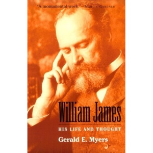 William James: His Life and Thought