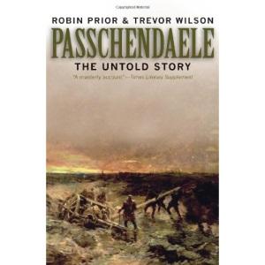 Passchendaele: The Untold Story (Yale Nota Bene)
