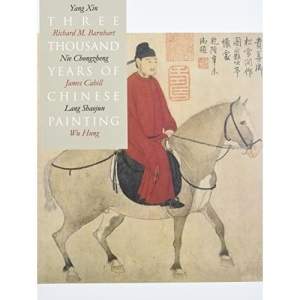 Three Thousand Years of Chinese Painting (Culture & Civiization of China)