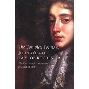 The Complete Poems of John Wilmot, Earl of Rochester (Nota Bene)