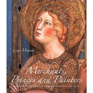 Merchants, Princes and Painters: Silk Fabrics in Italian and Northern Paintings 1300-1550
