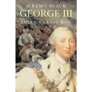 George III: America's Last King (English Monarchs) (Yale English Monarchs)
