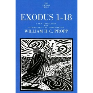 Exodus 1-18 (Anchor Bible Commentaries)