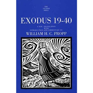 Exodus 19-40 (Anchor Bible Commentaries)