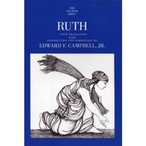 Ruth (Anchor Bible Commentaries)