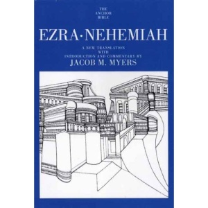 Ezra, Nehemiah (Anchor Bible Commentaries)
