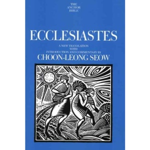 Ecclesiastes (Anchor Bible Commentaries)