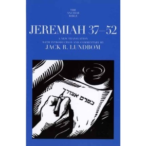 Jeremiah 37-52 (Anchor Bible Commentaries)