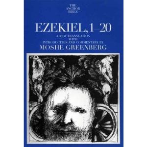 Ezekiel 1-20 (Anchor Bible Commentaries)