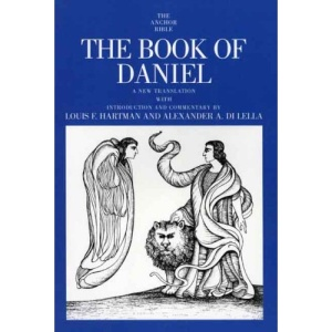 The Book of Daniel (Anchor Bible Commentaries)
