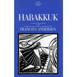 Habakkuk (Anchor Bible Commentaries)
