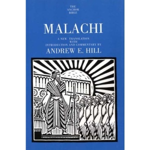 Malachi (Anchor Bible Commentaries)