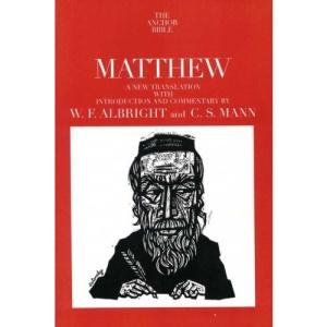 Matthew (Anchor Bible Commentaries)