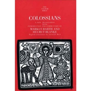 Colossians (Anchor Bible Commentaries)