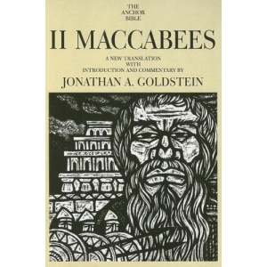 II Maccabees (Anchor Bible Commentaries)