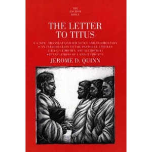 The Letter to Titus (Anchor Bible Commentaries)