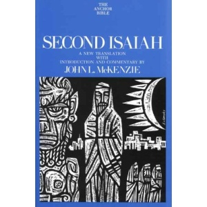 Second Isaiah (Anchor Bible Commentaries)